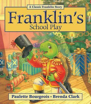 Franklin's School Play by Paulette Bourgeois (English) Paperback Book Free Shipp