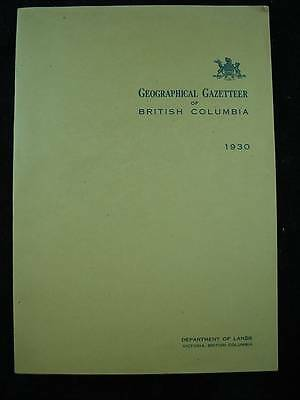 GEOGRAPHICAL GAZETTEER OF BRITISH COLUMBIA 1930 Geographic Name Location GPS