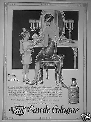 Publicité 1927 Eau De Cologne 4711 Maman Et Sa Fillette - Advertising