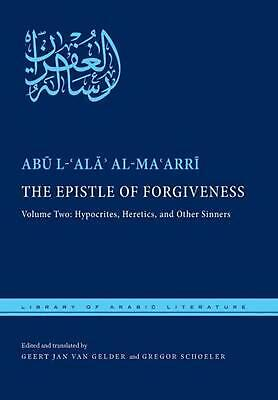 Epistle of Forgiveness: Volume Two: Hypocrites, Heretics, and Other Sinners by M