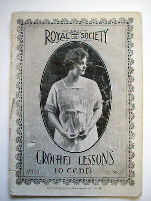 Vintage 1910's Royal Society Crochet lessons and patterns clothes decor trims