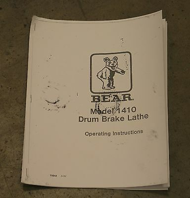 Bear 1410, FMC, Drum Doktor & John Bean Drum Brake Lathe Operating Manual
