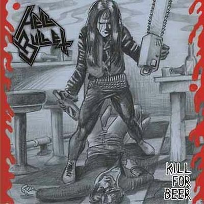 """HELL BULLET -7"""" EP- Kill for Beer"""