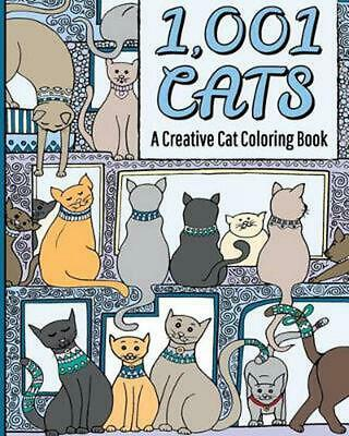 1,001 Cats: A Creative Cat Coloring Book by H.R. Wallace Publishing (English) Pa