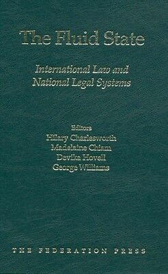 The Fluid State: International Law and National Legal Systems (Ha. 9781862875685