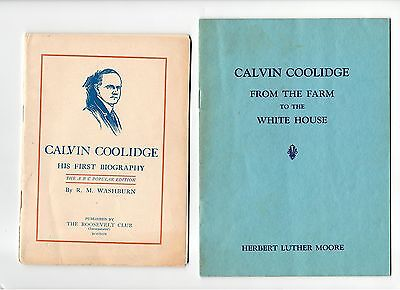 CALVIN COOLIDGE HIS FIRST BIOGRAPHY FROM THE FARM TO THE WHITEHOUSE ABC Edition