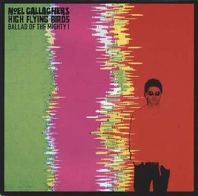 Noel Gallagher's Alta Flying Birds - Ballata Of The Mighty I NUOVO 17.8cm