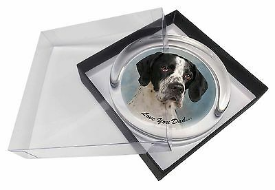 English Pointer 'Love You Dad' Glass Paperweight in Gift Box Christmas, DAD-26PW