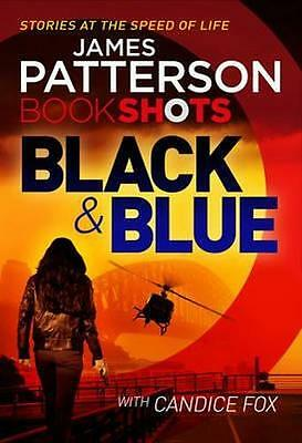 NEW Black & Blue  By James Patterson Paperback Free Shipping