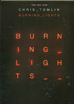 Chris Tomlin Burning Lights sheet music songbook