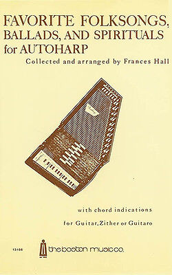 Favorite Folksongs Ballads & Spirituals for Autoharp Sheet Music Chords Book NEW