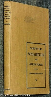 Song Of The Wissahickon And Other Poems presentation Copy]Don Jefferies 1932 1st