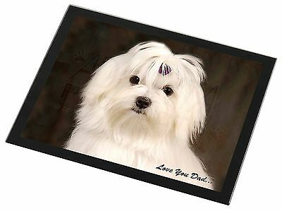 Maltese Dog 'Love You Dad' Black Rim Glass Placemat Animal Table Gift, DAD-77GP