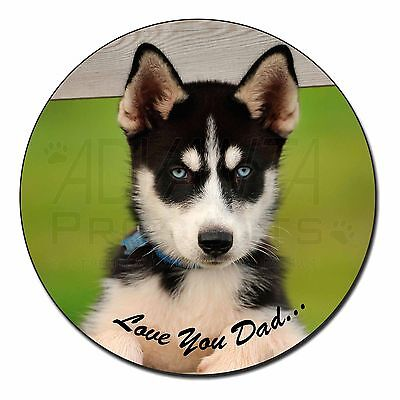 Husky Pup 'Love You Dad' Fridge Magnet Stocking Filler Christmas Gift, DAD-56FM