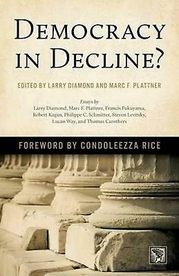 Democracy in Decline? by Larry Diamond (English) Paperback Book Free Shipping!