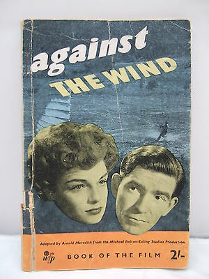 Against the Wind - The Book of the Film - 1948 Illustrated