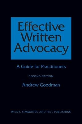 Effective Written Advocacy: A Guide for Practitioners (Paperback). 9780854900954