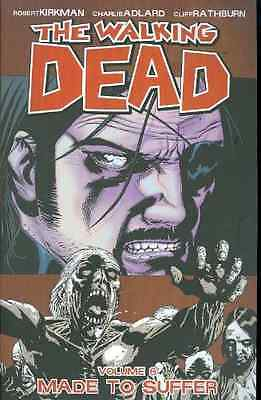 The Walking Dead Volume 8: Made To Suffer: Made to Suff - Robert Kirkman( NEW Pa