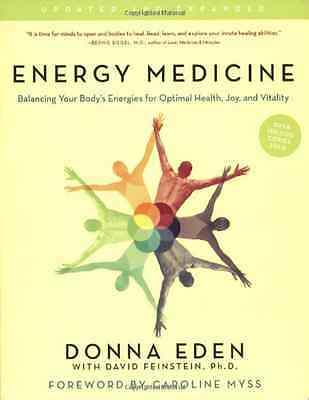 Energy Medicine: Balancing Your Body's Energies for Opt - Eden, Donna NEW Paperb