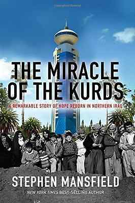 The Miracle of Kurdistan: The Remarkable Story of Hope  - Hardcover NEW Stephen