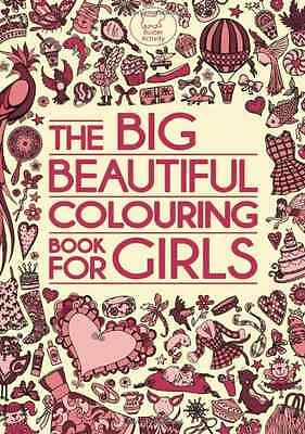The Big Beautiful Colouring Book For Girls (Buster Acti - Paperback NEW Various