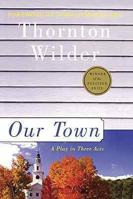 Our Town - Library Binding NEW Thornton Wilder 2003-09-23