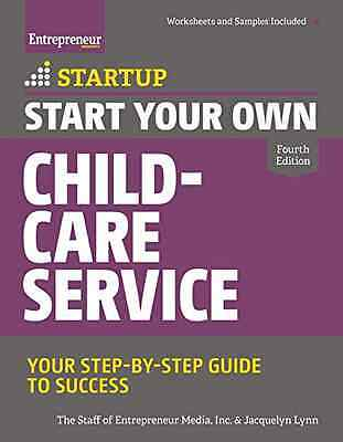 Start Your Own Child-Care Service (Startup Series) - Paperback NEW Inc/Lynn The