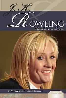 J. K. Rowling: Extraordinary Author - Library Binding NEW Victoria Peters 2010-0