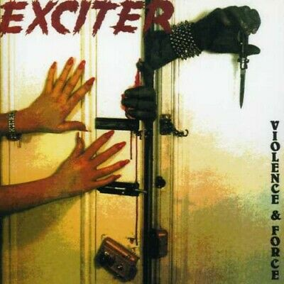 Exciter - Violence & Force [New CD]
