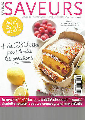 Saveurs N°24 Special Desserts : Brownie Cakes Tartes Crumbles Cookies Charlotte