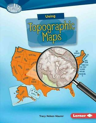 Using Topographic Maps by Tracy Maurer (English) Library Binding Book Free Shipp