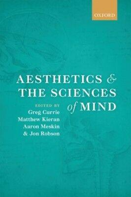 Aesthetics and the Sciences of Mind (Hardcover), Currie, Gregory,. 9780199669639