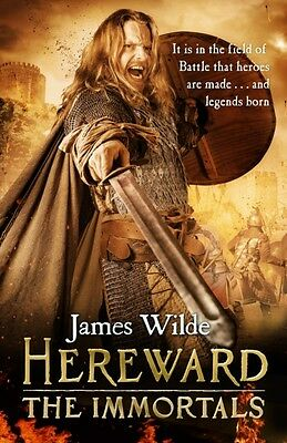 Hereward: The Immortals: (Hereward 5) (Hardcover), Wilde, James, 9780593071854