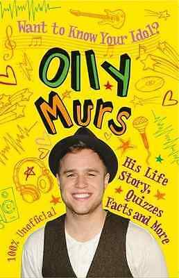 Want to Know Your Idol?: Olly Murs, Good Condition Book, Barnham, Kay, ISBN 9780