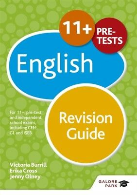 English Revision Guide 11+, Cross, Erika, Olney, Jenny, Burrill, . 9781471849220