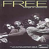 Free - Songs of Yesterday (2000)