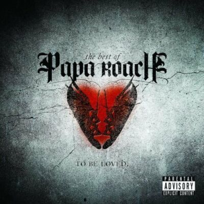 Papa Roach - Best of (To Be Loved/Parental Advisory, 2010)