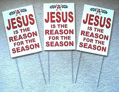 "(3) JESUS IS THE REASON FOR THE SEASON Plastic Coroplast SIGNS 8""x12"" w/Stakes"
