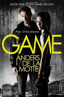 Game (The Game Trilogy, Book 1), de la Motte, Anders, New Book