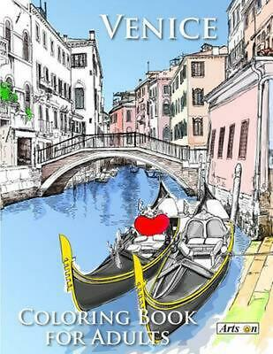Venice Coloring Book for Adults: Relax and Color Famous Landmarks from the Roman