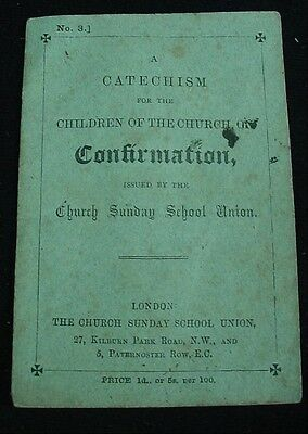 Antique Booklet CATECHISM FOR CONFIRMATION Church Sunday School Union London UK