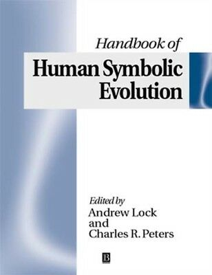 The Handbook of Human Symbolic Evolution (Paperback), Lock, Andre. 9780631216902