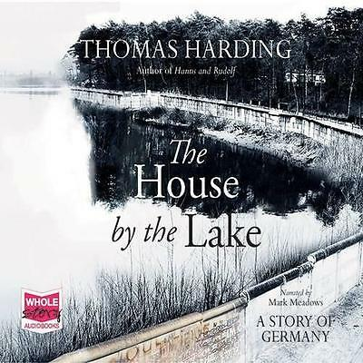 The House by the Lake (Unabridged Audiobook), Thomas Harding | Audio CD Book | 9