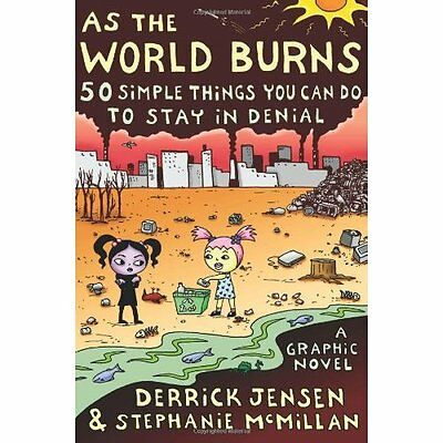 As the World Burns: 50 Simple Things You Can Do to Stay - Paperback NEW Jensen,
