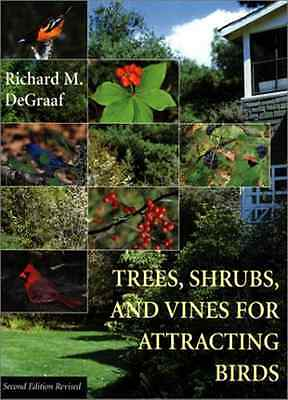 Trees, Shrubs, and Vines for Attracting Birds - Paperback NEW Richard M. DeGr 20