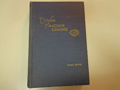 Design of Machine Elements 1953 Engineering Machinists Metalworking Illustrated