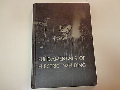 Fundamentals of Electric Welding 1943 Arc Vo-tech Shop Class Industrial Arts