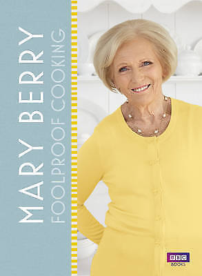 Mary Berry: Foolproof Cooking by Mary Berry (Hardback, 2016)