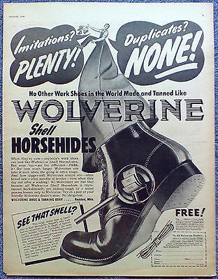 1949 Wolverine Work Shoes Boots Shell Horsehides No Other Made Tanned ad