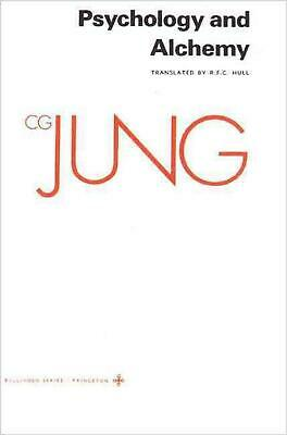 Collected Works of C.G. Jung, Volume 12: Psychology and Alchemy by Carl Gustav J